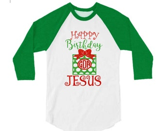 Glitter Christmas Shirt Happy Birthday Jesus | 3/4 Sleeve Shirt | Youth and Adult