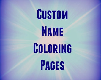 5 Printable Name Coloring Pages/Name Coloring Pages/Custom