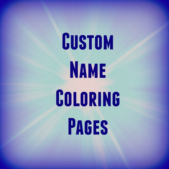 31 Printable Name Coloring Pages / Color Your Name / Custom /