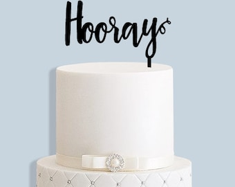 Hooray Cake Topper