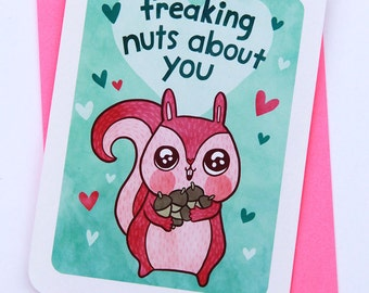 Nuts about You - Valentines day card funny love card boyfriend card husband card for girlfriend anniversary card gift for her Squirrel love