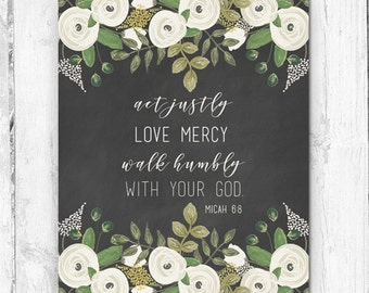 Micah 6:8, Act Justly Love Mercy Walk Humbly With Your God, Wall Print, Botanicals