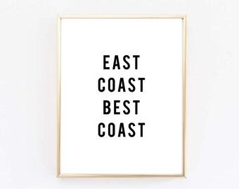 East Coast Best Coast Print  - West Coast Best Coast Print - East Coast Pride - West Coast Pride