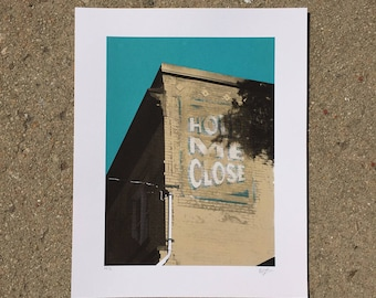 Hold Me Close - Ghost Sign Screenprint