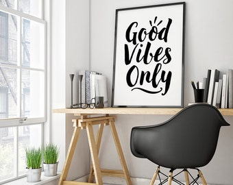 Good Vibes Only - Printable Poster - Typography Print Black & White Wall Art Poster Print