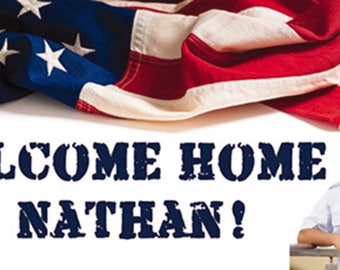 Welcome Home From The Military Banner