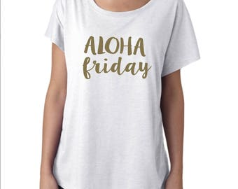 Aloha Friday Shirt, Weekend Shirt, Aloha Shirt, Friday Shirt, Vacation Shirt, Vacations Attire, Vaca Shirt, Lounge Shirt, Vacation Mode,Vaca