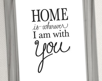 Home is wherever I am with You Printable Art - Digital Download - Word Art Print Illustration by Jen Goode