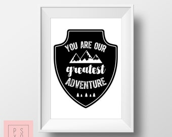 You Are Our Greatest Adventure, Nursery Artwork Print, Nursery Art, Monochrome Art, Monochrome Nursery, Modern Nursery Art, Instant Download