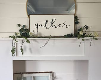 """Gather Wood Sign 12X24"""""""