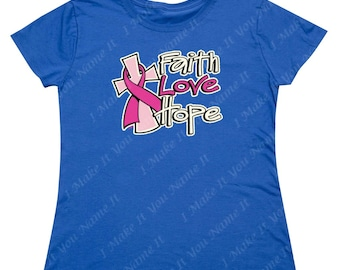 Faith Love Hope - Ladies' T-shirt (Breast Cancer Awareness)