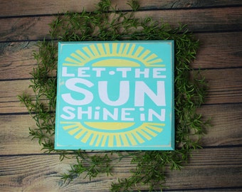 Let the sun shine in--spring sign