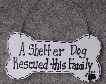 DB312 - A  Shelter Dog Rescued this Family Dog Bone