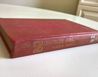 CLEARANCE The Ziegfelds Girl Confessions of an Abnormally Happy Childhood by Patricia Ziegfeld Vintage Autobiography Edition Library Book
