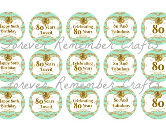 INSTANT DOWNLOAD Personalized 80th Birthday Party  1 Inch Bottle Cap Image Sheets *Digital Image* 4x6 Sheet With 15 Images