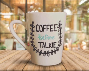 Coffee Before Talkie Coffee Mug - Modern Style in Teal and Black. Personalized Coffee Mug Gifts.