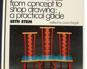 Designing Furniture from Concept to Shop Drawing: a practical guide Seth Stem 1989 vintage book RISD