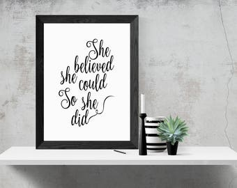 She Believed She Could So She Did, A4, A3 Printable Wall Art, Instant Download, Motivational Quote, Black and White,