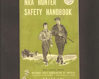 NRA Hunter Safety Handbook – NRA Safety Series - National Rifle Association Of America - Illustrated Booklet 1959 Revision