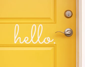DIY Front Door Vinyl Decal, Hello, You Choose Vinyl Color