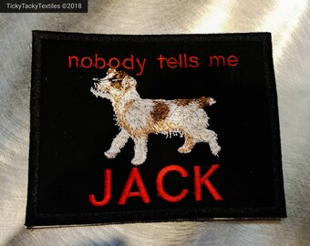 Nobody Tells Me JACK (Russell Terrier) patch