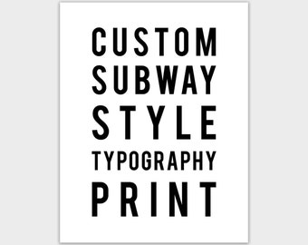 Personalized gift for boyfriend, custom quote, Subway Style Typography Art Print
