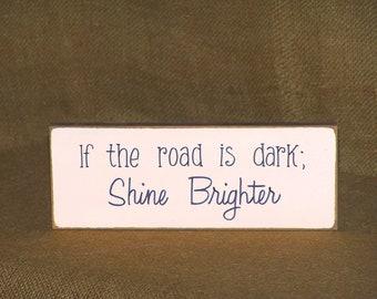 Shine Brighter Wood Sign Home Office Decor, Encouragement Quote, Rustic Cottage, Handmade Wooden Plaque, Inspire Motivate Verse, Desk Decor
