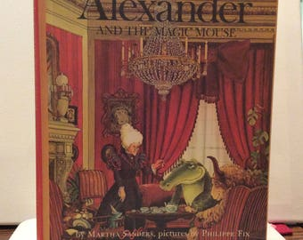 Alexander and The Magic Mouse
