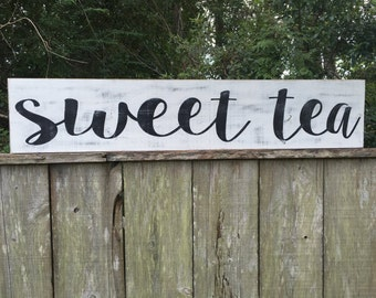 Sweet Tea wood sign, Fixer Upper Inspired signs,45x9.25
