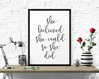 Inspirational Print, She Believed She Could So She Did, Printable, Inspirational Quote, Motivational Quote, Printable Women Gift, Inspiring