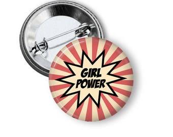 Girl Power Button/ Tween Girl Button/ Girl Power Pin/Women's March B05Gift for Mom