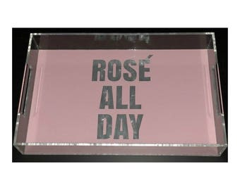 Rose All Day Acrylic Lucite Tray