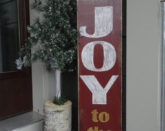 Joy to the world Christmas sign. 8x30sign. Christmas sign/ Christmas decor/ Christmas Joy sign/ Rustic Christmas sign/ Vertical holiday sign