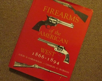 Firearms of the American West 1866-1894 - Large Vintage Hardcover Book