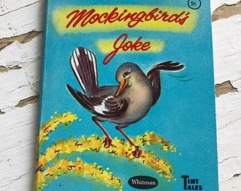 Vintage Whitman Tiny Tales Book The Mockingbird's Joke