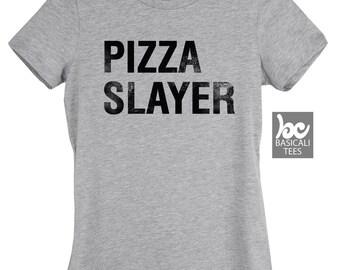 Pizza Slayer T-Shirt,Pizza T-Shirt,Funny Shirt,Pizza Shirt,Pizza,Womens Clothing,Mens Clothing,Ladies Tee,Unisex Shirt
