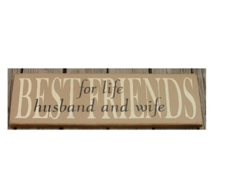 Best Friends for life Husband and Wife primitive sign