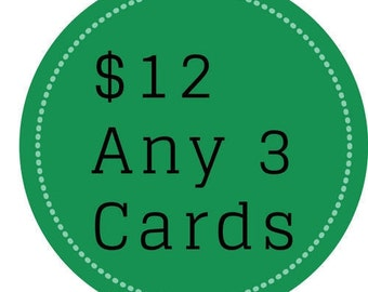 Any 3 Cards for 12 / Funny Cards -  Card set, card sale, card deal, package of cards, card savings, bulk cards, funny card deal