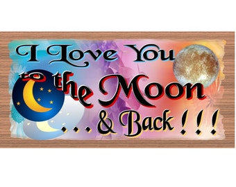 Romantic Wood Signs -  I Love You to the Moon and Back - GS 1495 -Romantic wood sign, Primitive Handmade wood sign Romance,