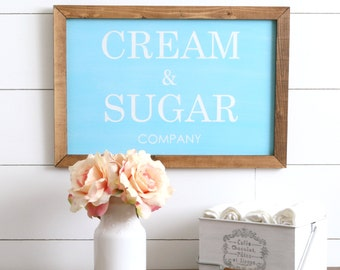 FREE SHIPPING Cream and Sugar Company Farmhouse Style Rustic Wood Sign, Handmade, Inspirational Quote, Shabby Chic