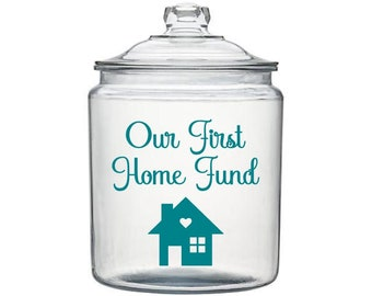 New Home Savings, Our First Home Fund, Money Jar Decal, Savings Jar Decal, Housewarming Gift