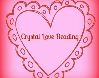1 Card Crystal Card LOVE Reading!