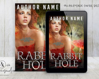 "Premade Digital eBook Book Cover Design ""Rabbit Hole"" YA Fantasy Fairy Tale Young Adult Romance New Adult Fiction"