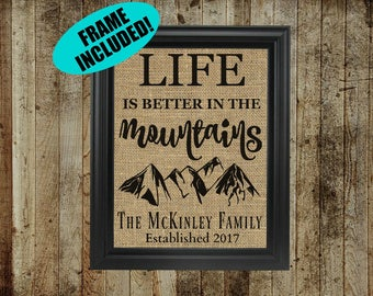 Life Is Better In The Mountains - Personalized Burlap Print - Mountain Home Gifts - Mountain Home Decor - Personalized Cabin Signs - Framed