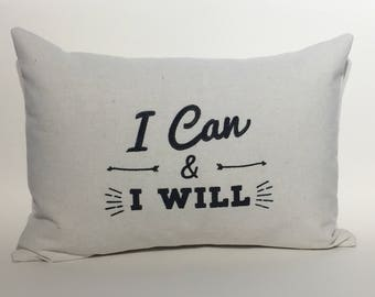 I Can and I Will Pillow Determination graduation gift