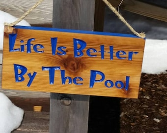 Life is Better by the Pool,Pool Sign, Pool Decor, Pool Decoration