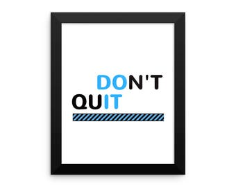 DON'T QUIT Pink -Framed photo