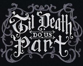 Til Death Do Us Part Dark Gothic Halloween Embroidered Flour Sack Hand/Dish Towel