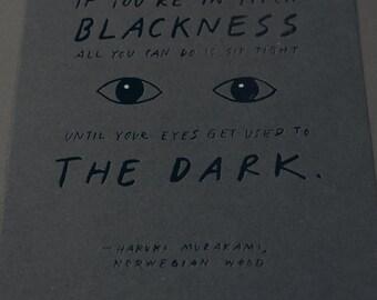 Darkness Series: Haruki Murakami's Quote 5x7 Print, black and silver foil on black paper
