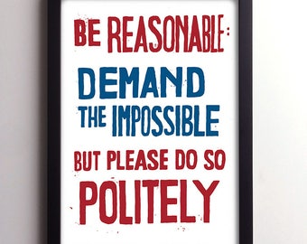 Be Reasonable Demand The Impossible French Style Retro Protest Poster Print, Home Decor, Wall Art, 1960s Style, Retro Vintage Memorabilia